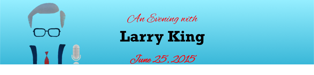An Evening with Larry King_June 25
